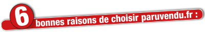 6 bonnes raisons de choisir paruvendu.fr